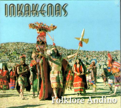 cdm inkaquenas folklore andino (cd nuevo y sellado)