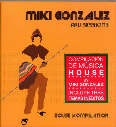 cdm miki gonzález house kompilation (cd nuevo y sellado)