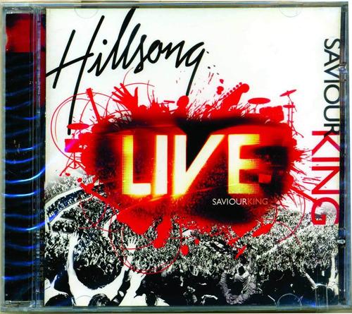 cds hillsong saviour king live