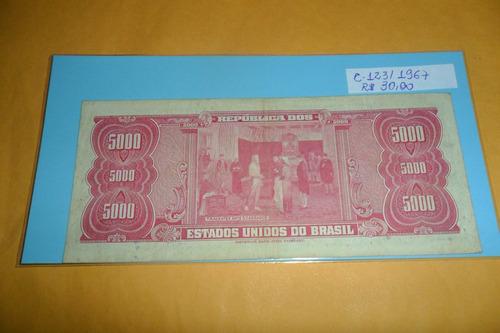cédulas de 5000 cinco mil cruzeiros c-123/1967.