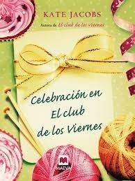 celebración en el club de los viernes / kate jacobs / envíos