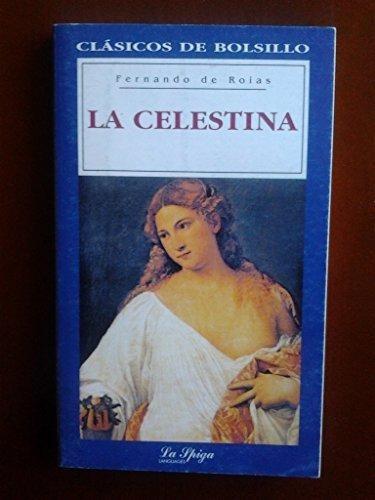 celestina,la - textos integrales  la spiga