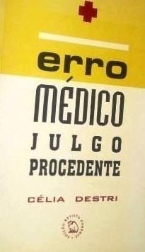 celia destri erro medico julgo procedente 1999 forense