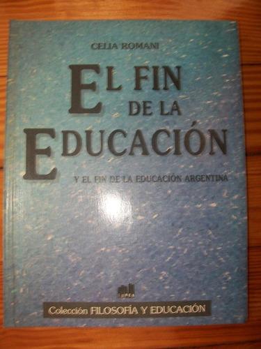 celia romani - el fin de la educación