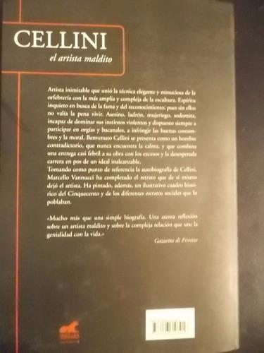 cellini el artista maldito - marcello vannucci