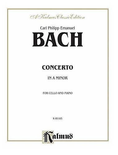 cello concerto in a minor : carl philipp emanuel bach