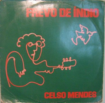 celso mendes - frevo de índio - 1980
