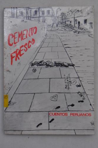 cemento fresco por cuentos peruanos.