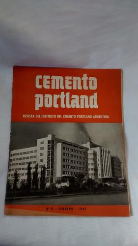 cemento portland - nº 11 - febrero - 1947