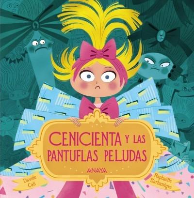 cenicienta y las pantuflas peludas(libro infantil)