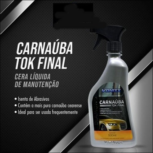 cera líquida tok final carnaúba diamond 500ml vonixx