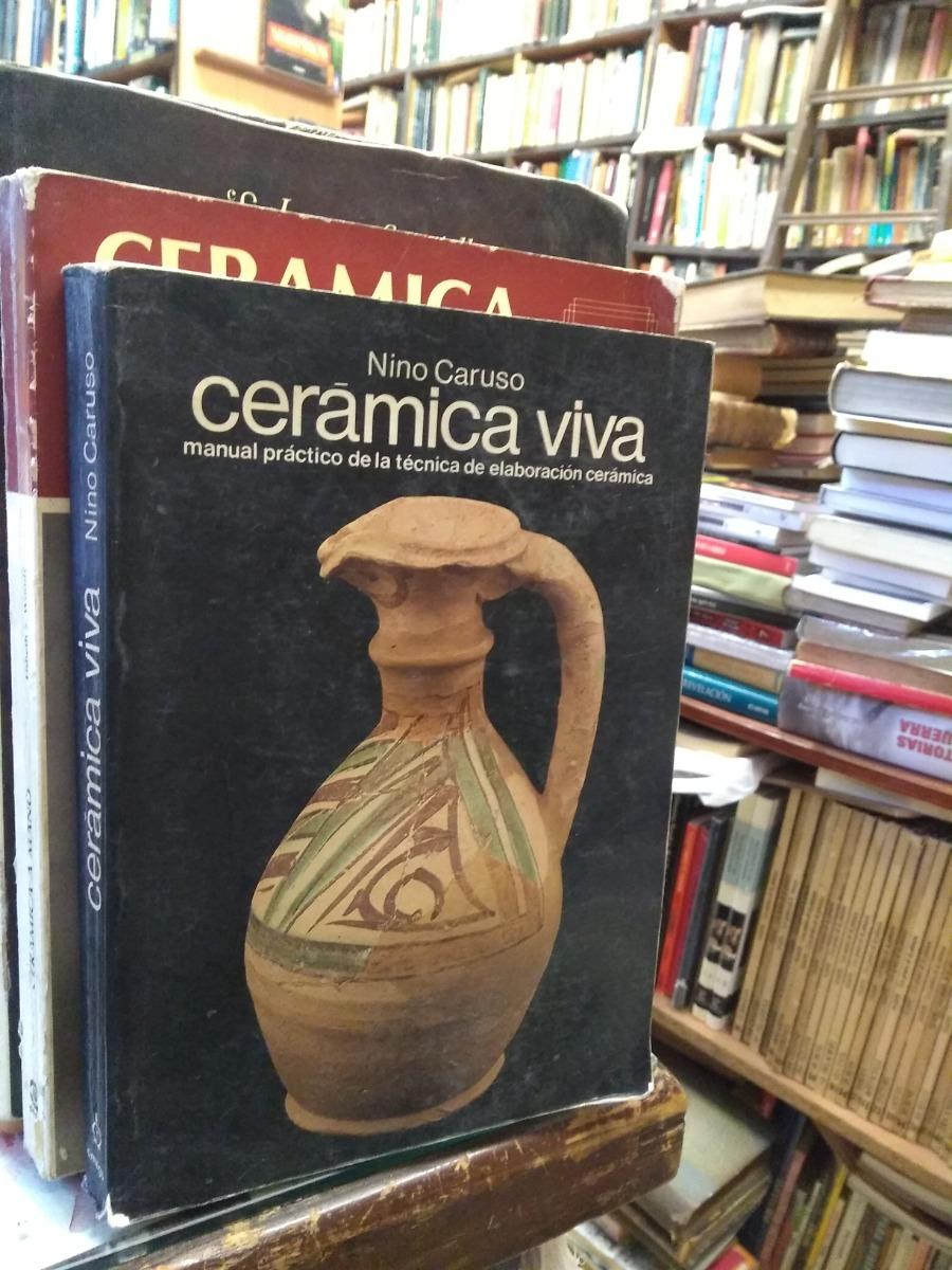 Ceramica Viva Nino Caruso.Ceramica Viva Nino Caruso 1 600 00 En Mercado Libre