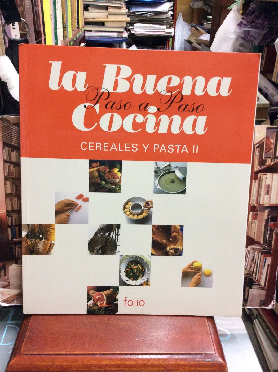 Cereales Y Pasta Ii La Buena Cocina Paso A Paso