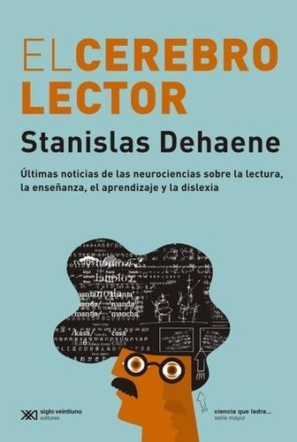 cerebro lector, el - dehaene, stanislas