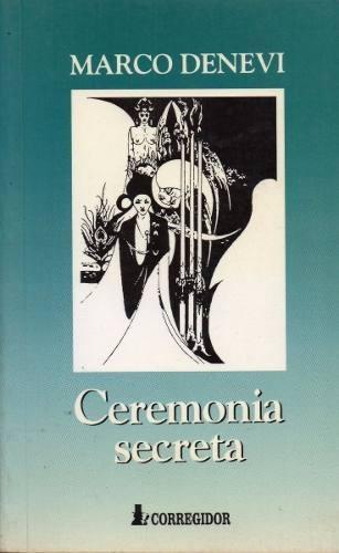 ceremonia secreta - marco denevi (ed. corregidor)