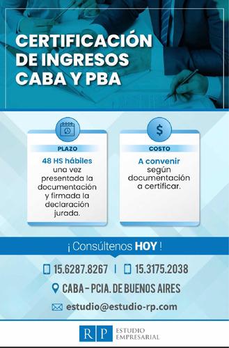 certificación de ingresos - prov. de bs.as y caba