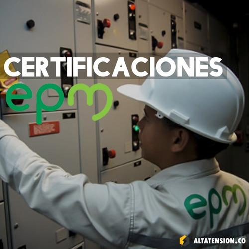 certificaciones epm, retie, legalizaciones, montajes