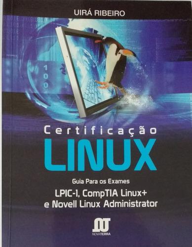 certificação linux - guia para os exames: lpic-1, comptia