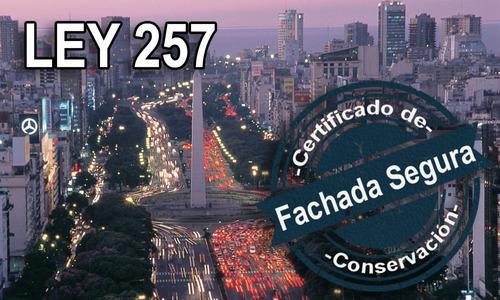 certificado ley n° 257 conservacion de fachadas