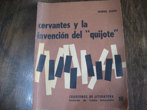 cervantes y la invención del quijote. manuel azaña