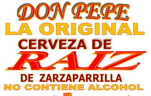 cerveza de raíz don pepe la original zarzaparrilla exquisita