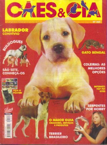 cães & cia nº 269 os 7 tipos de bulldogue labrador c/ poster