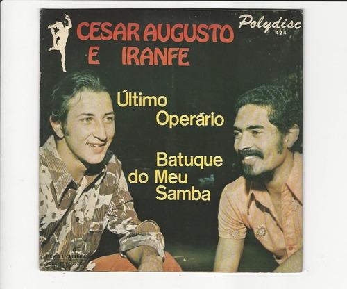 cesar augusto e iranfe 1975 ultimo operario - compacto ep 48
