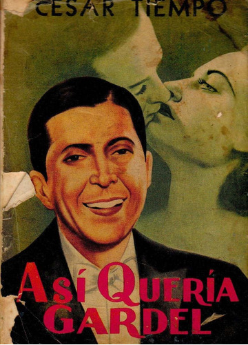 cesar tiempo asi queria gardel tango novela