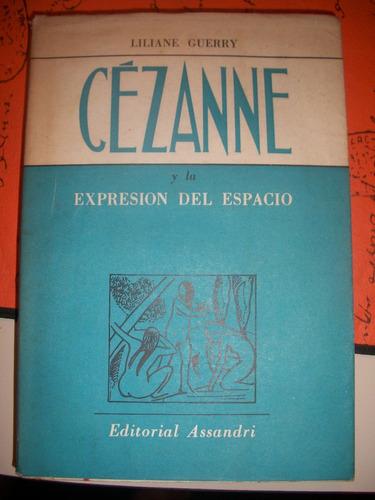 cezanne y la expresion del espacio / liliane guerry     z4