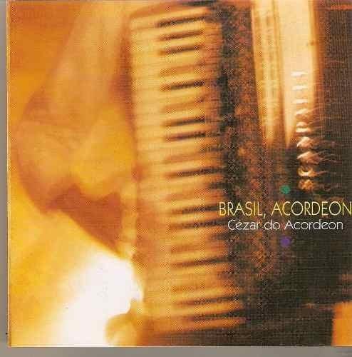 cézar do acordeon brasil, acordeon cd original
