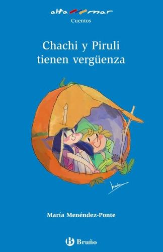 chachi y piruli tienen vergüenza(libro )
