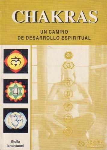 chakras. un camino de desarrollo espiritual