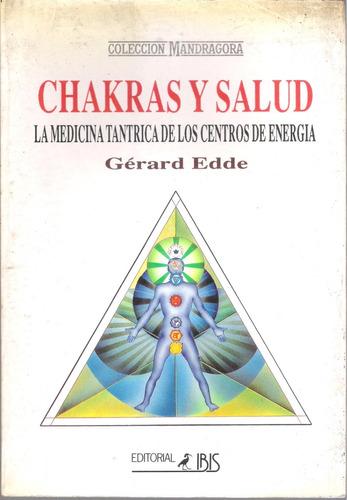 chakras y salud la medicina tántrica d los centros d energía