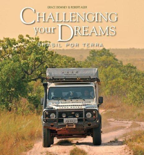 challenging yours dreams, brasil por terra