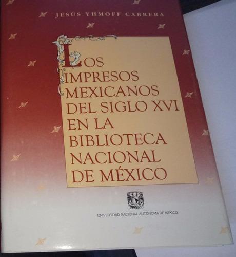 chambajlum impresos mexicanos siglo xvi biblioteca nacional