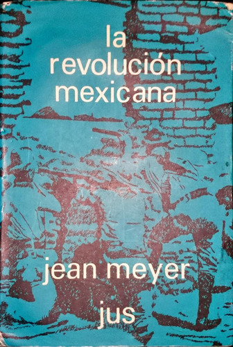 chambajlum jean meyer la revolución mexicana