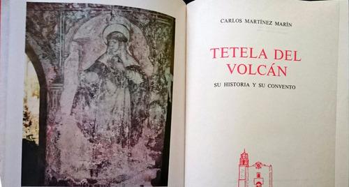 chambajlum martinez marin tetela volcan historia y convento