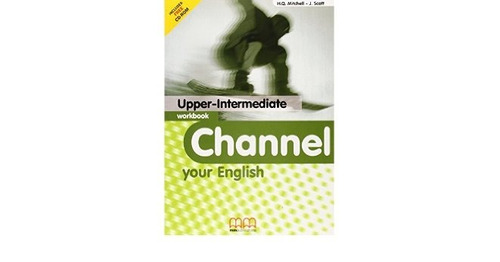 channel your english - upper intermediate - workbook - mm
