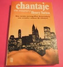 chantaje henry sutton le voyeur novela roca editorial