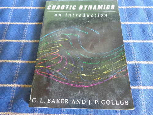 chaotic dynamic, an introduction, año 1990, 182 pag.