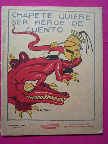 chapete quiere ser heroe de cuento cuentos de calleja n° 29