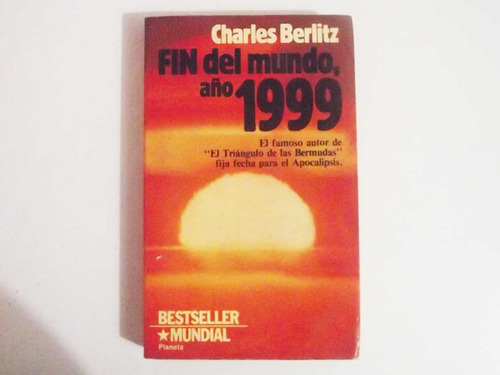 charles berlitz - fin del mundo, año 1999