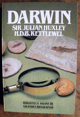 charles darwin huxley kettlewel biblioteca salvat biografías
