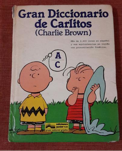 charlie brown, gran diccionario de carlitos 1984  de a a c
