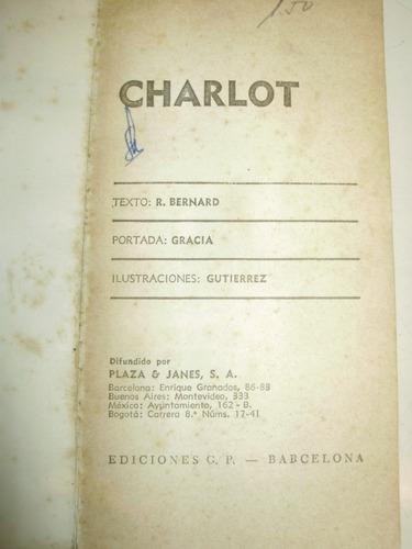 charlot charles chaplin r. bernard plaza & janes españa 1962