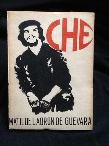 che - matilde ladrón de guevara - foto autora con el ché.