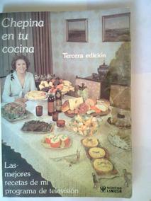 mejores recetas de ina garten Chepina En Tu Cocina Recetario 1990
