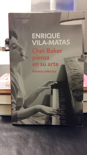chet baker piensa en su arte relatos selecctos enrique vila-