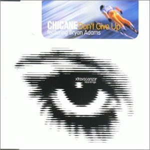 chicane - don't give up