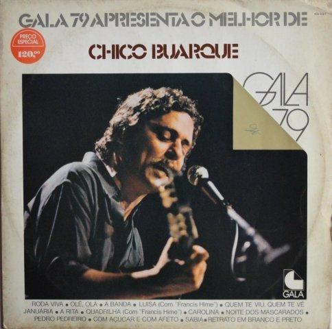chico buarque - gala 79 apresenta o melhor de chico buarque